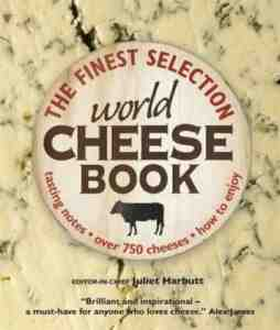 World Cheese Book Juliet Harbutt