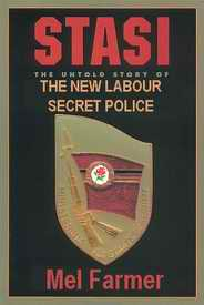 Stasi: The New Labour Secret Police