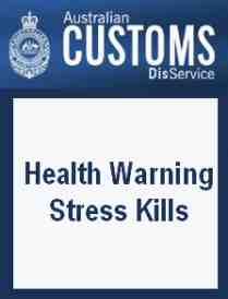 customs stress kills